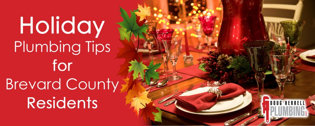 Holiday Plumbing Tips for Brevard County Residents